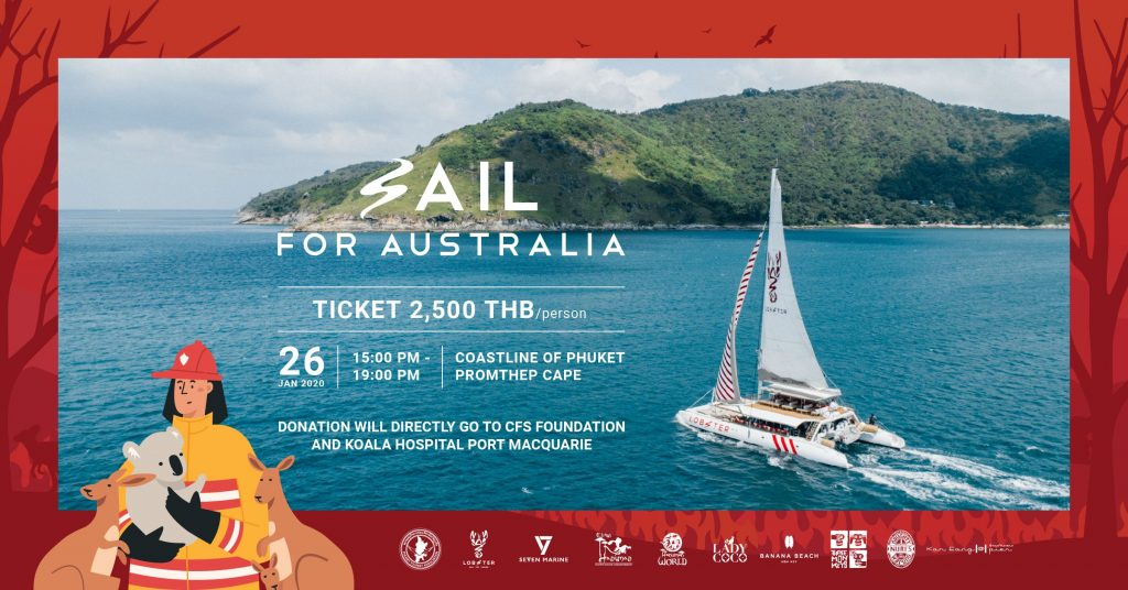 Lobster Yacht Phuket จัดงาน Sail for Australia ⛵ขึ้นในวันอาทิตย์ที่ 26 มกราคม 2563 เวลา 15.00 – 19.00 น.